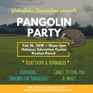 Pangolin Party - February 16, 2018
